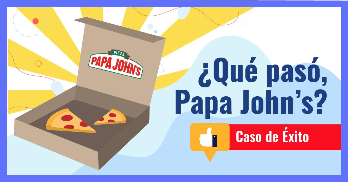 ¿Qué pasó, Papa John's?