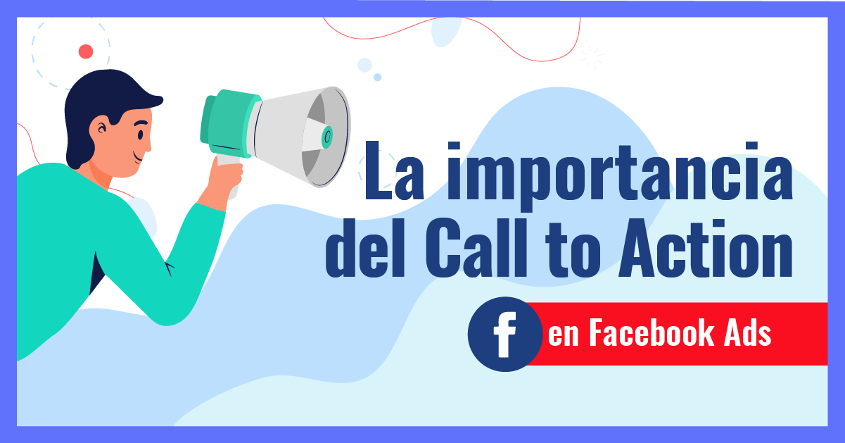 call to action en Facebook Ads